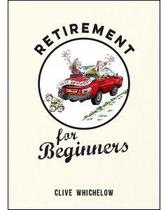 RETIREMENT FOR BEGINNERS