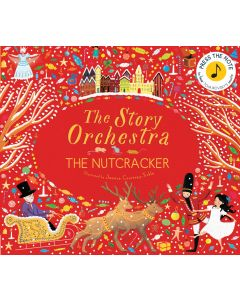 THE STORY ORCHESTRA THE NUTCRACKER