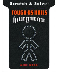 SCRATCH AND SOLVE TOUGH AS NAILS HANGMAN
