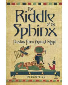 THE RIDDLE OF THE SPHINX: PUZZLES FROM A