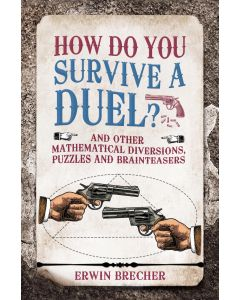 HOW DO YOU SURVIVE A DUEL?