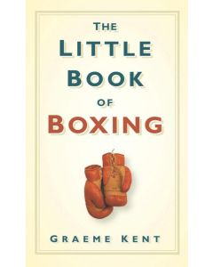 THE LITTLE BOOK OF BOXING - BOOK