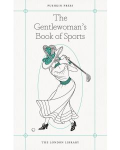 THE GENTLEWOMANS BOOK OF SPORT