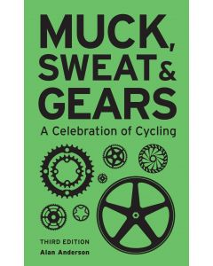 MUCK, SWEAT & GEARS (3RD EDITION)