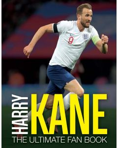 HARRY KANE: ULTIMATE FAN BOOK