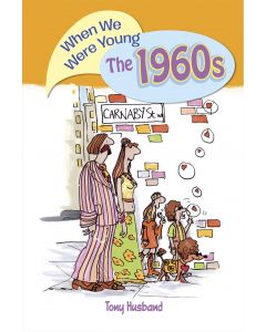 WHEN WE WERE YOUNG THE 1960S